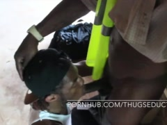 Men At Work Thug Seduction Exclusive Video with Big Black Dicks